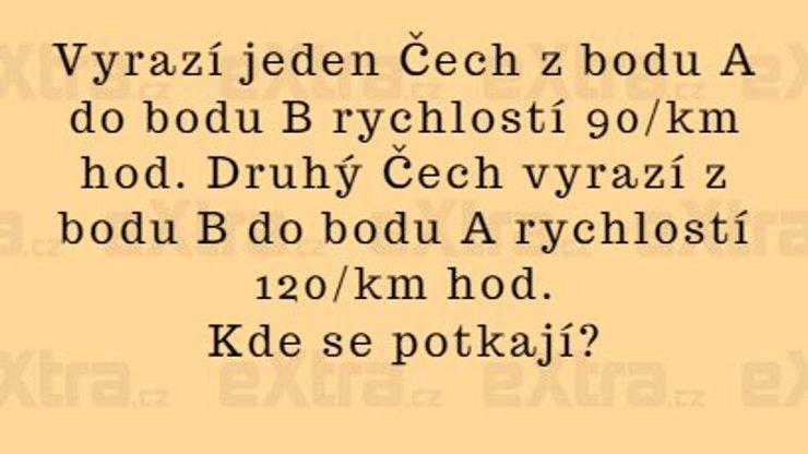 Kde by se tak mohli potkat Češi, kdyby byl svět ještě v pořádku?