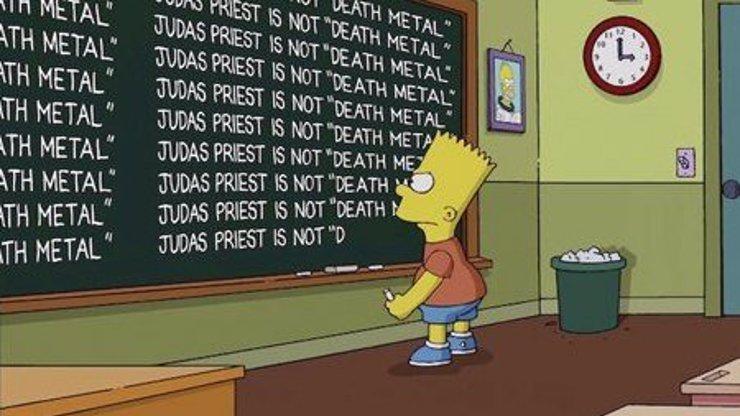 Bart Simpson se v nové znělce omlouval za chybu v seriálu. Na tabuli psal, že Judas Priest nejsou death metal