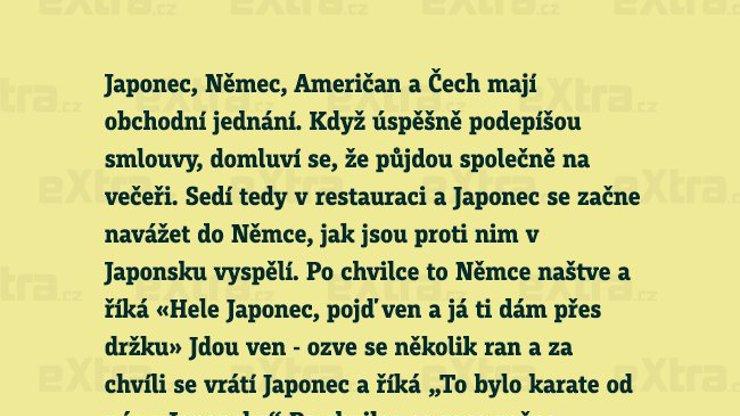 Japonci jsou drsní, ale kdo je ještě drsnější?